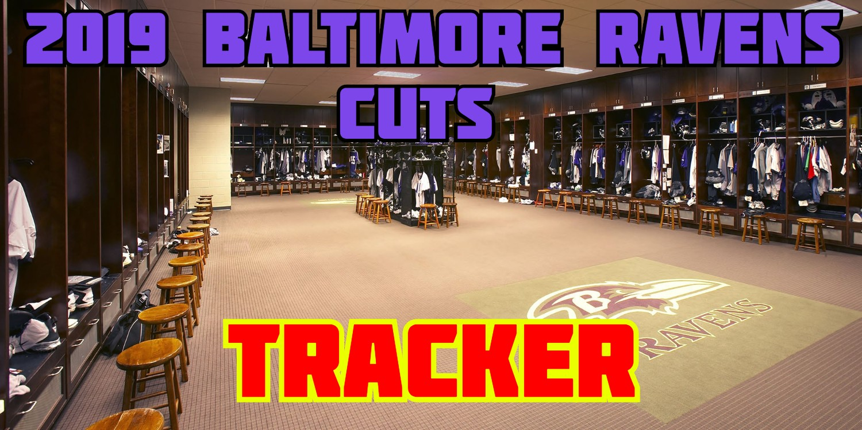 Baltimore Ravens Cuts Tracker 2019